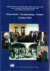 50 Jahre VDW Wissenschaft Verantwortung Frieden (Hardcover)