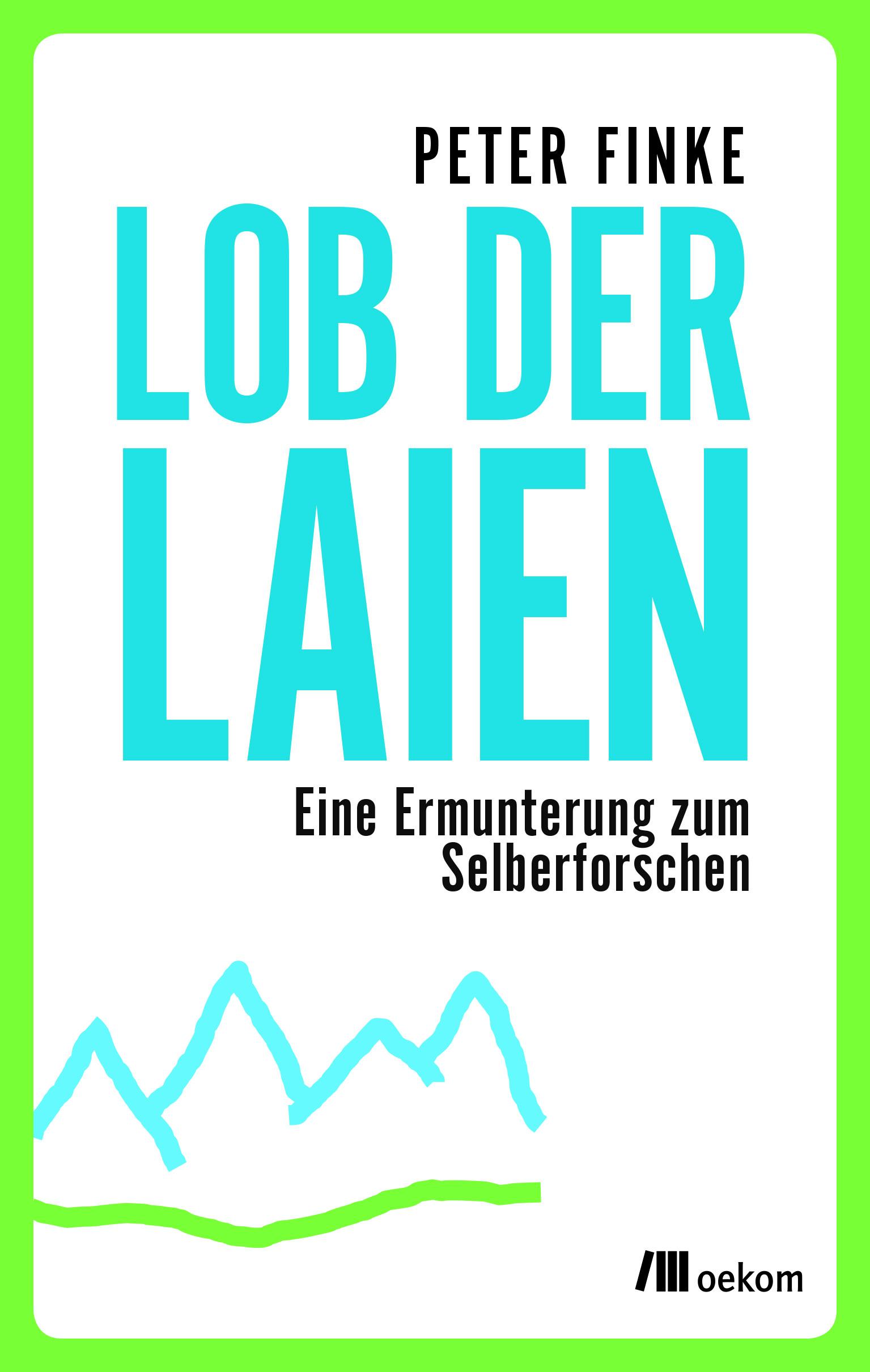 Peter Finke Buchcover von Lob der Laien (Ausschnitt)
